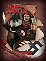 Puppet Master X: Axis Rising [HD]