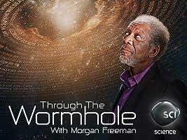 Through the Wormhole with Morgan Freeman Season 5
