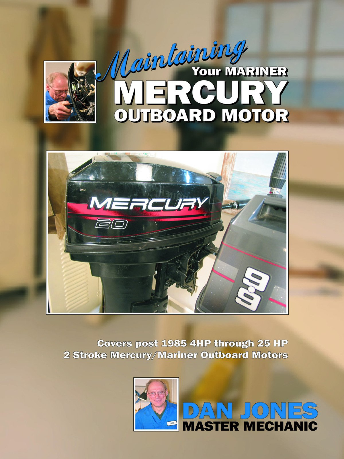 Maintaining Your Mariner Mercury Outboard Motor