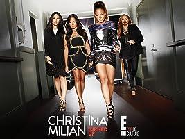 Christina Milian Turned Up Season 1 [OV]
