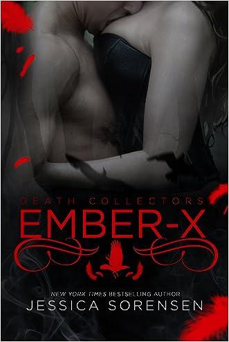 Ember X (Death Collectors Book 1)