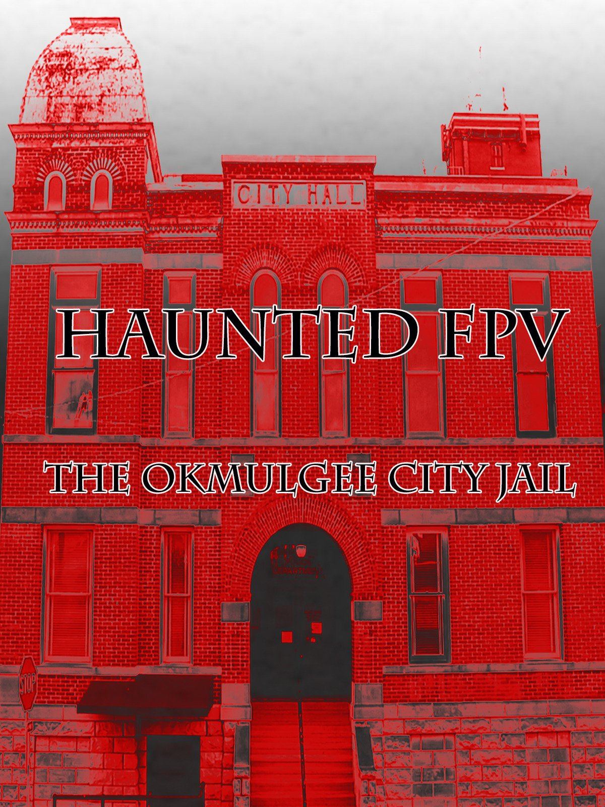 Haunted FPV: The Okmulgee City Jail