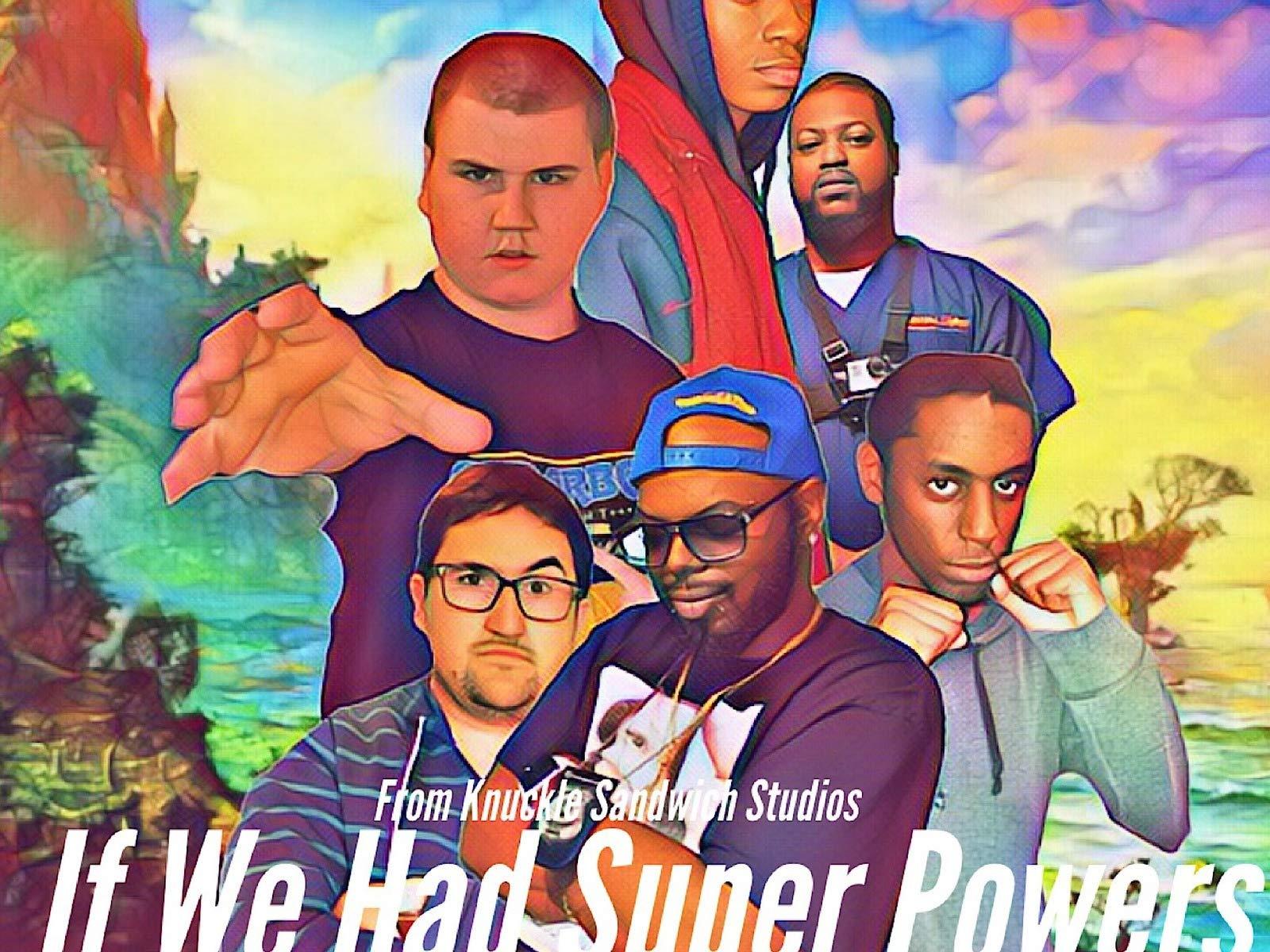 Clip: If We Had Super Powers on Amazon Prime Video UK