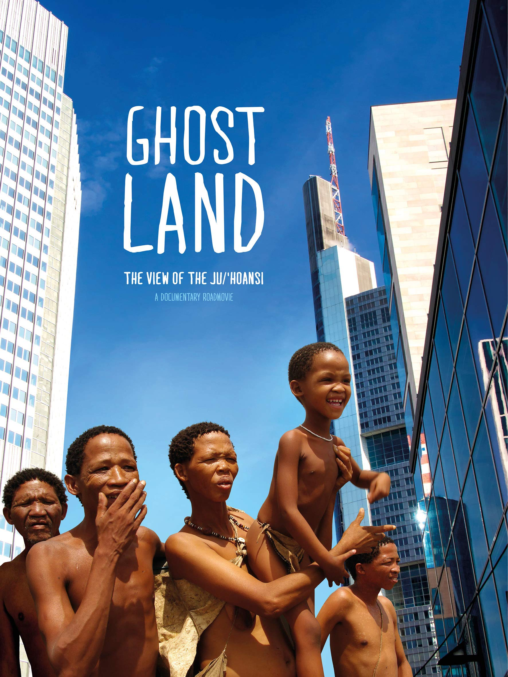 Ghostland: The View of the Ju'Hoansi on Amazon Prime Video UK