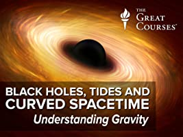 Black Holes, Tides, and Curved Spacetime: Understanding Gravity [HD]