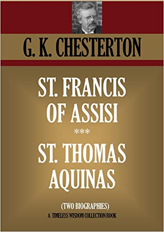 ST. FRANCIS OF ASSISI & ST. THOMAS AQUINAS  (TWO BIOGRAPHIES) (Timeless Wisdom Collection Book 1135)