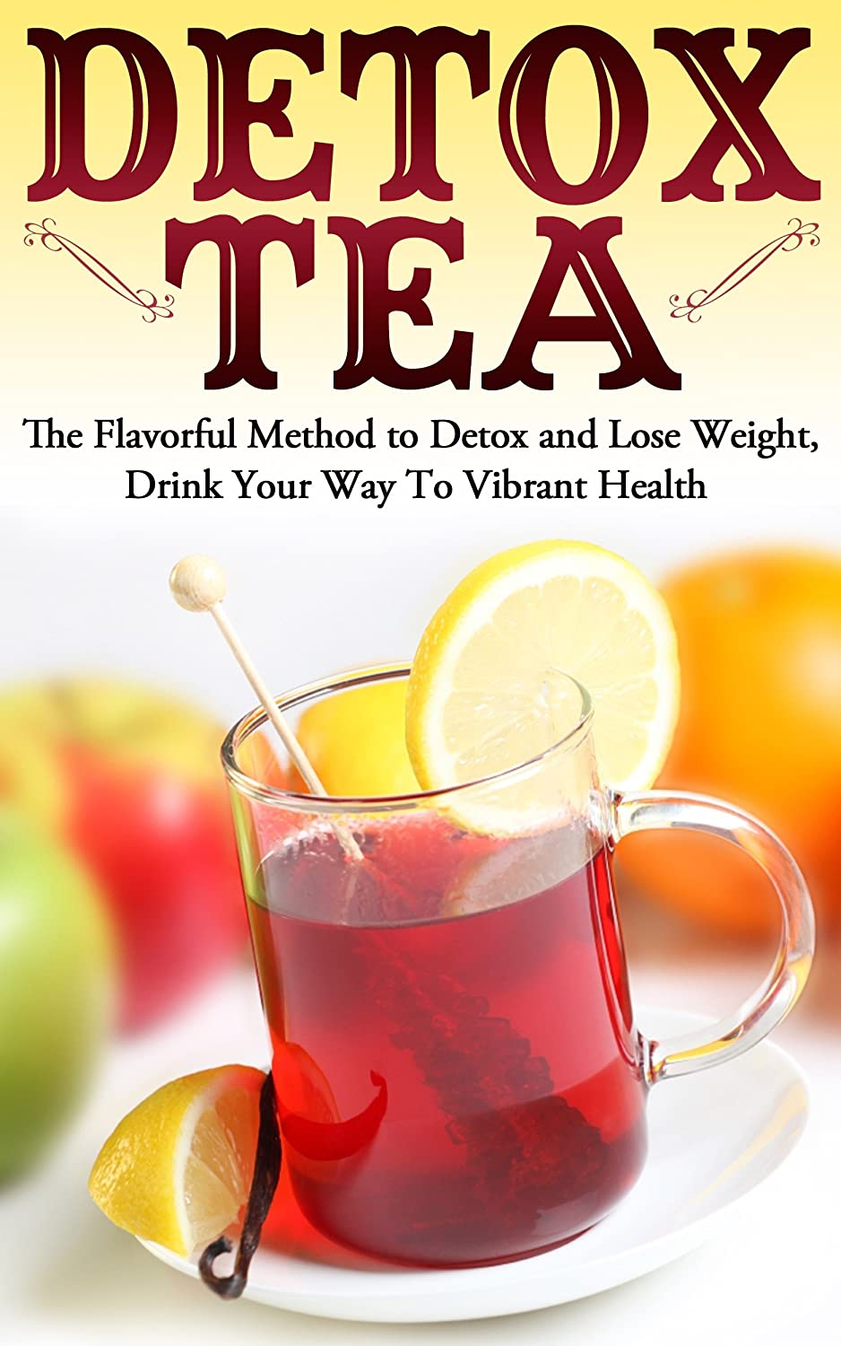 http://www.amazon.com/Detox-Tea-Flavorful-Vibrant-Detoxify-ebook/dp/B00ITTVDT6