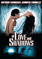 Of Love And Shadows [HD]