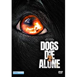 Dogs Die Alone