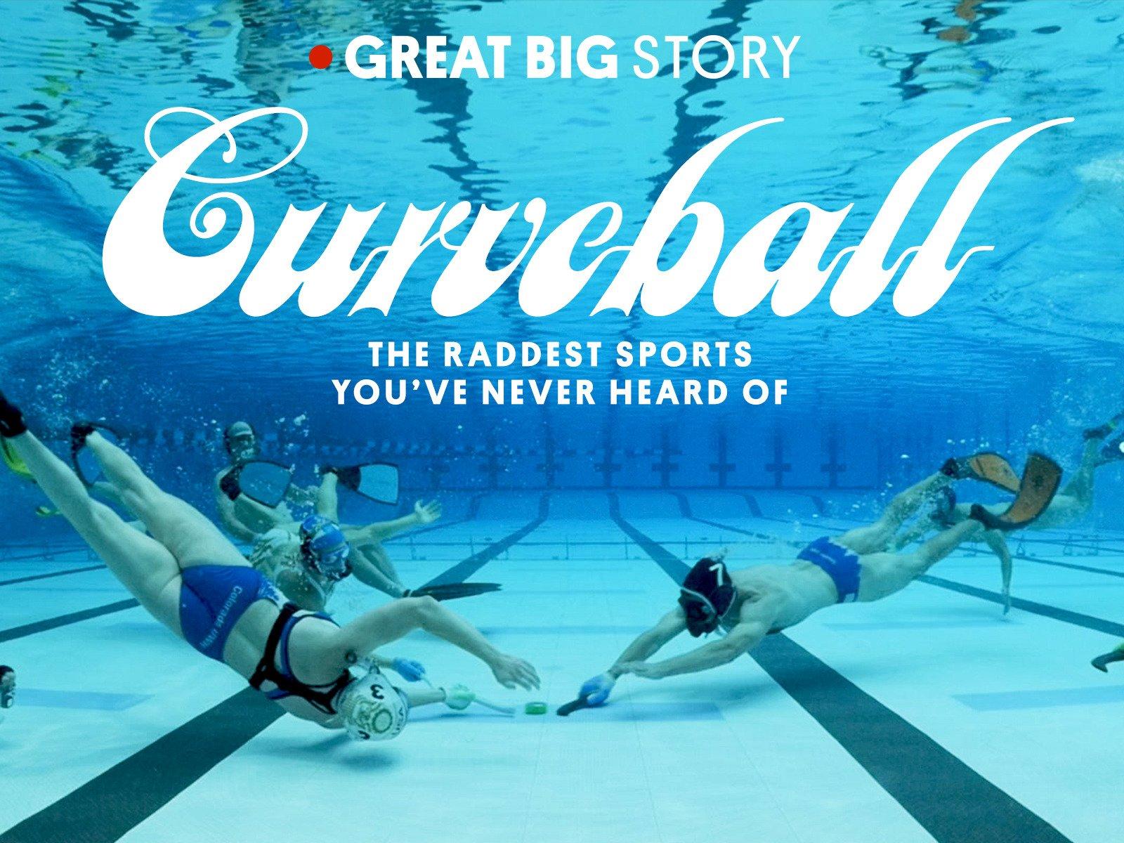 Curveball: The Raddest Sports You've Never Heard Of - Season 1