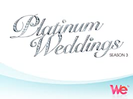 Platinum Weddings Season 3