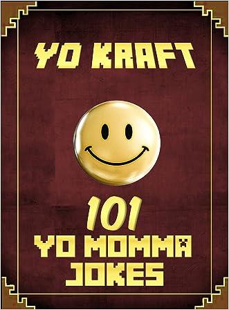 101 Yo Momma Jokes: Unofficial Minecraft Joke Books for Kids written by Hal Jordan
