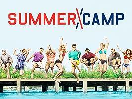 Summer Camp   Season 1 [HD]