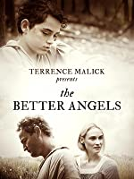 The Better Angels [HD]