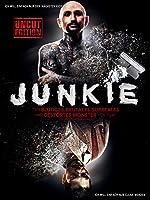 Junkie (Uncut Edition) [2012]