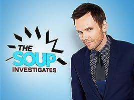 The Soup Investigates Season 1 [HD]