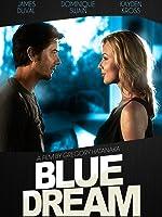 Blue Dream [HD]