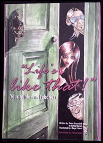 Life's Like That!: Your Guide to the Lebanese