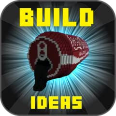 Builds for Minecraft: Guide, Ideas & Inspiration for Builds, Structures & Creations