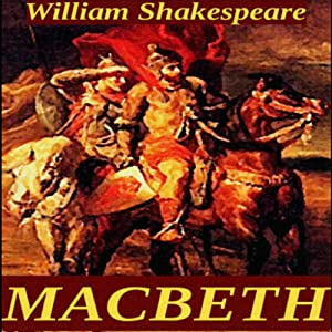 an analysis of the classic play macbeth by william shakespeare