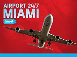 Airport 24/7: Miami Season 1