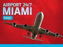Airport 24/7: Miami Season 1