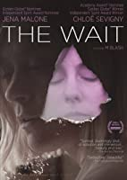 The Wait [HD]