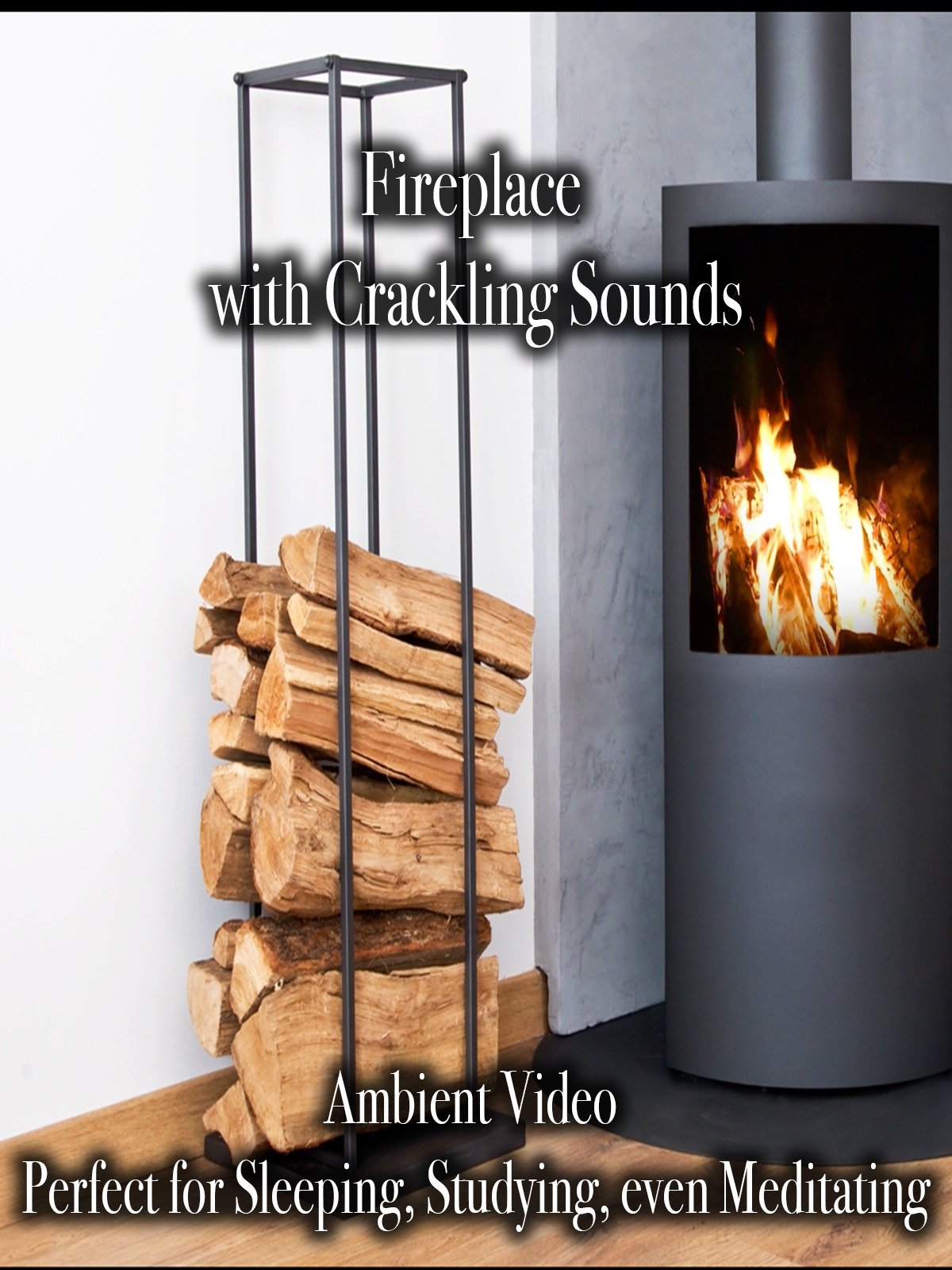 Fireplace with Crackling Sounds Ambient Video Perfect for Sleeping, Studying, even Meditating