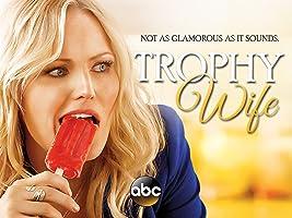 Trophy Wife Season 1
