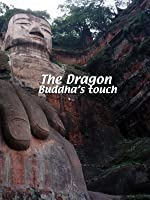 The Dragon The Dragon: Buddha's Touch