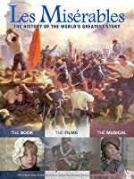 Les Miserables: The History of the World's Greatest Story [HD]