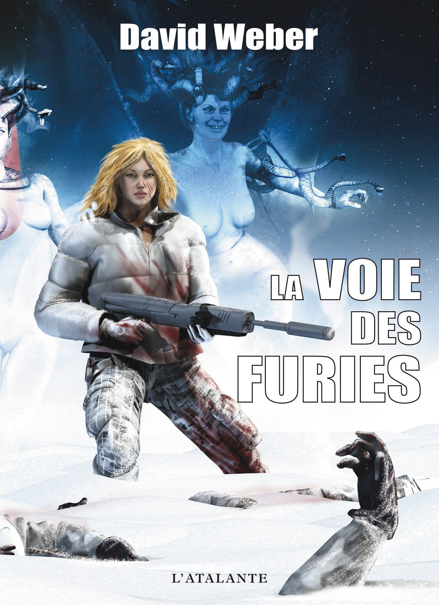 La Voie des Furies-David Weber