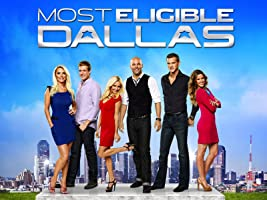 Most Eligible: Dallas Season 1 [HD]