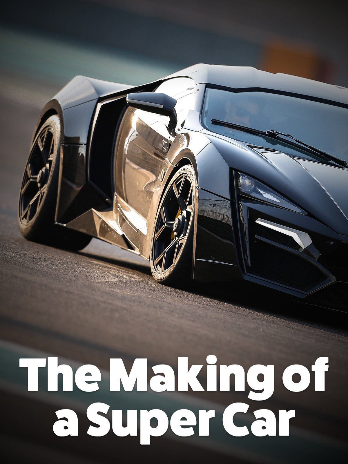 The Making of a Super Car
