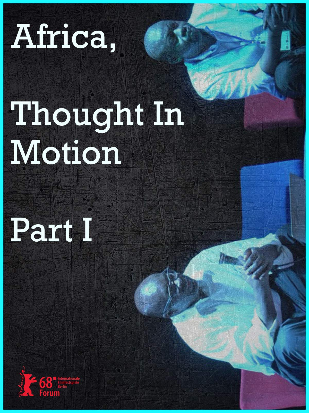Africa, Thought In Motion Part 1