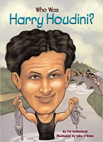 Who Was Harry Houdini? (Who Was...?) written by Tui Sutherland