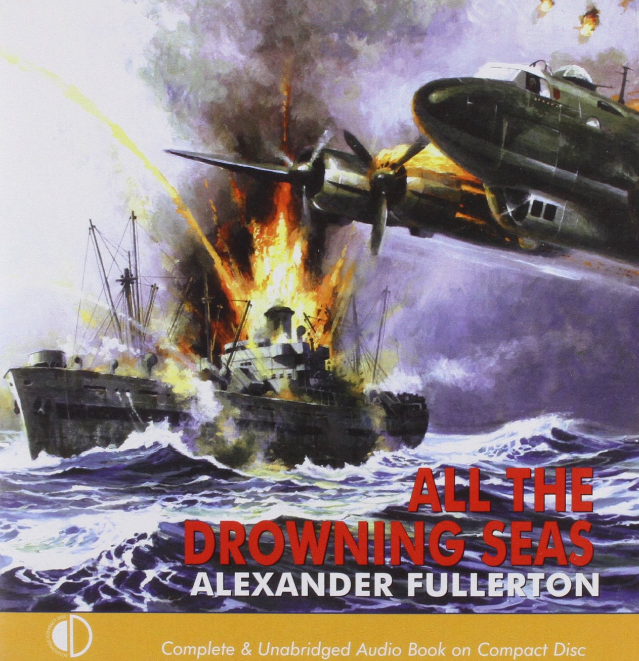 All The Drowning Seas - Alexander Fullerton