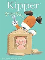 Kipper: Playtime