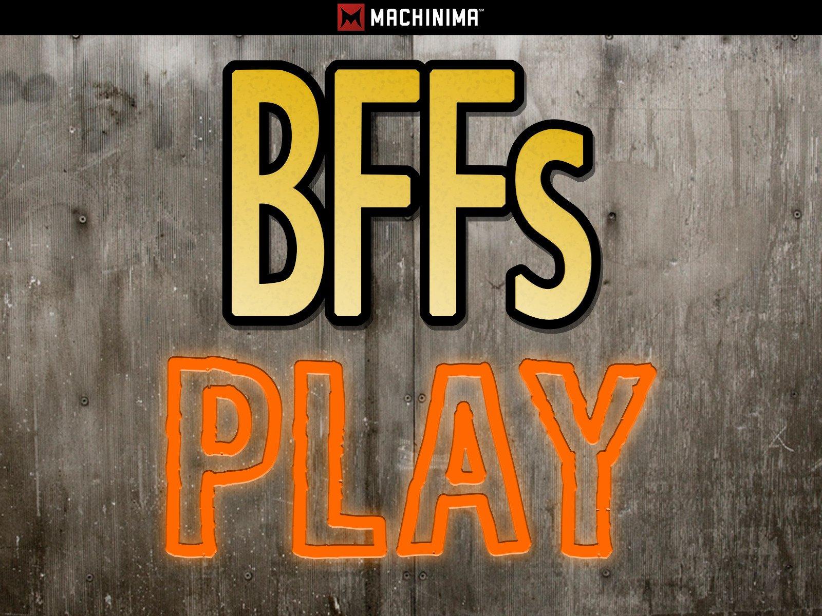 BFFs Play - Season 1