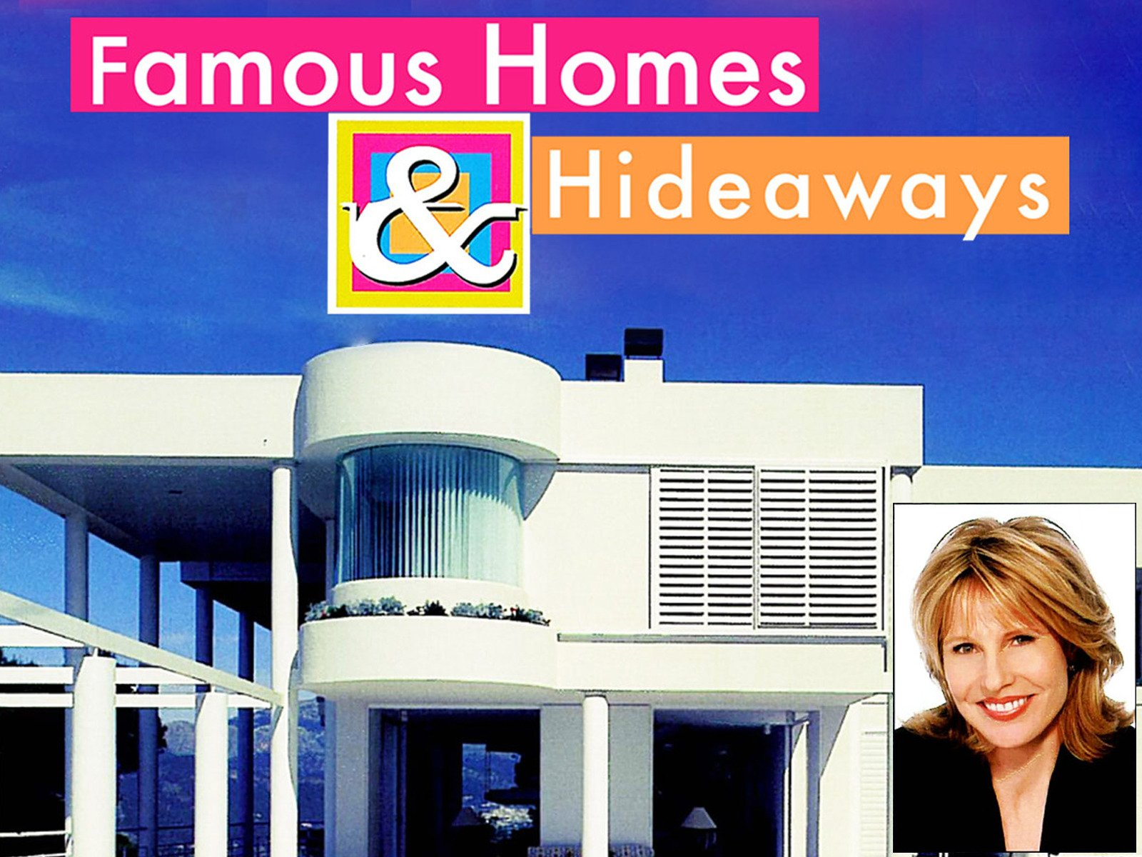 Famous Homes and Hideaways - Season 1