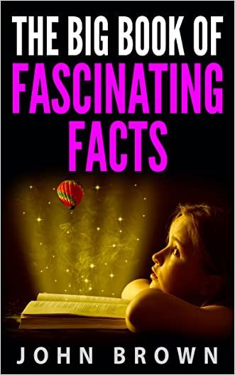 The Big Book of Fascinating Facts