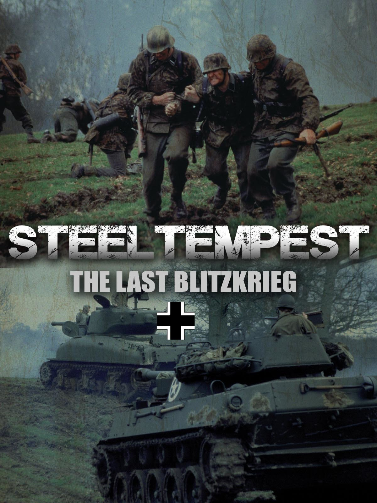 Steel Tempest: The Last Blitzkrieg on Amazon Prime Instant Video UK