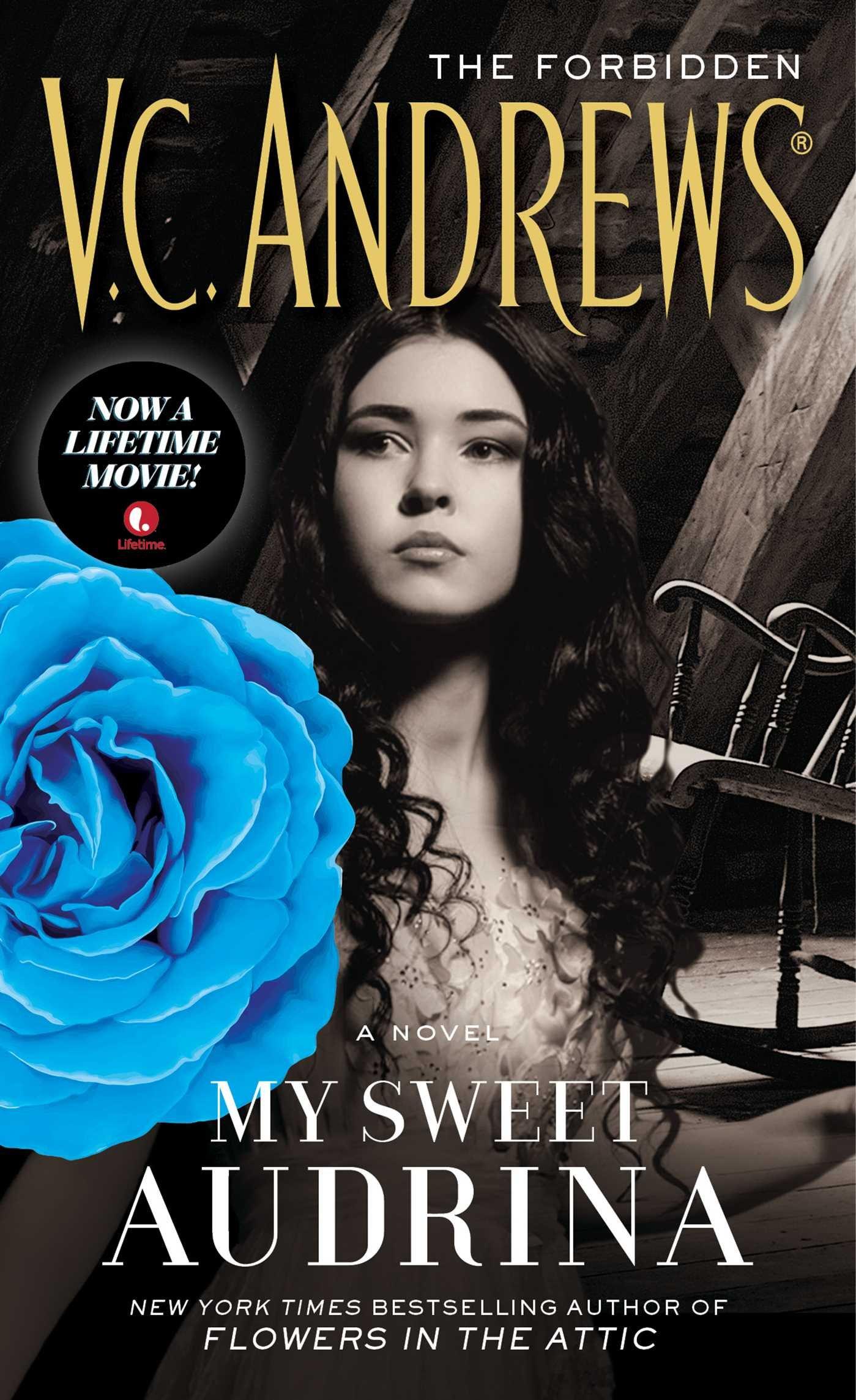 My Sweet Audrina, Andrews, V.C.