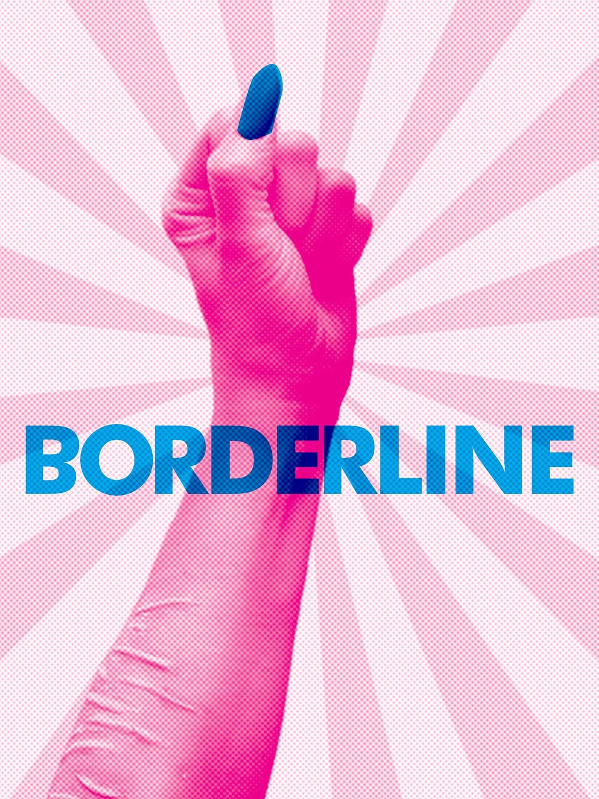 Borderline on Amazon Prime Video UK