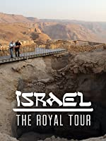 Israel: The Royal Tour [HD]