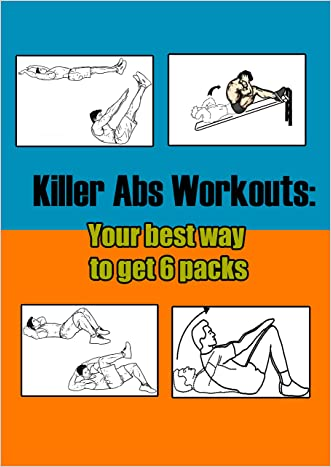 Killer Abs Workouts: Your Best Way to Get 6 Packs