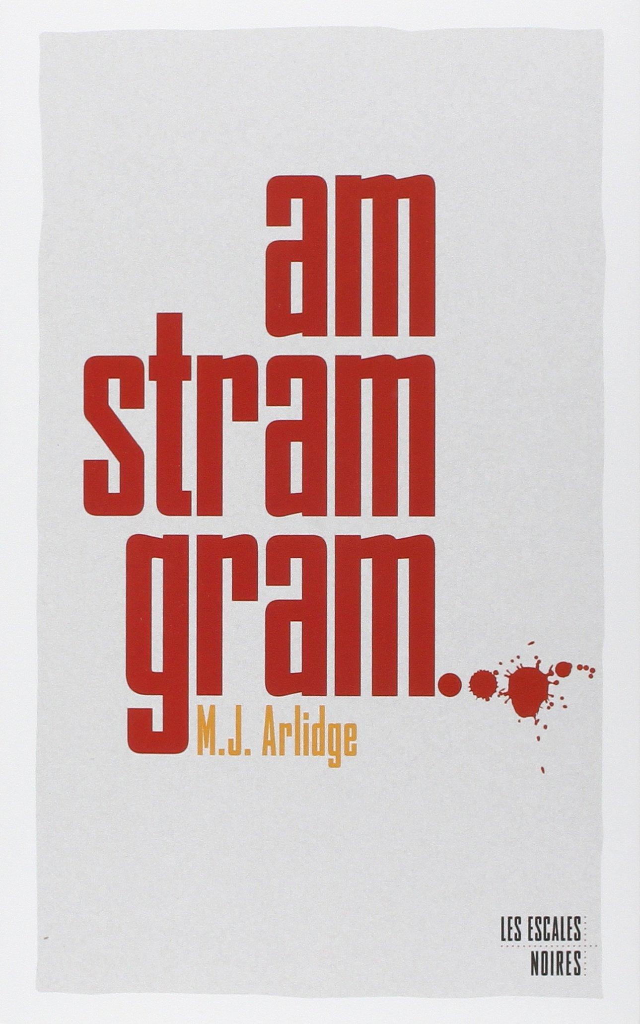 Série Helen Grace de M.J. ARLIDGE et Elodie LEPLAT - 3 TOMES