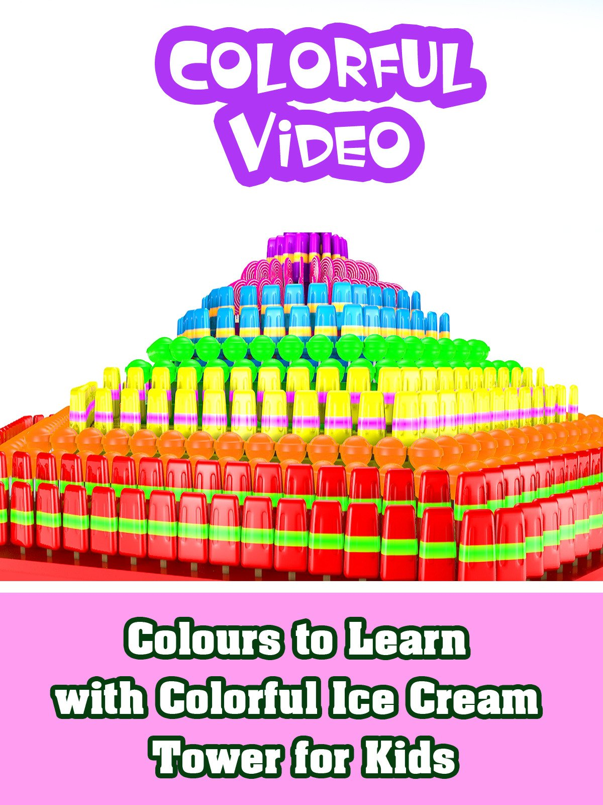Colours to Learn with Colorful Ice Cream Tower for Kids