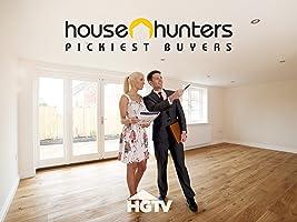 House Hunters: Pickiest Buyers Volume 1