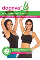 Doonya the Bollywood Workout: Abs, Glutes & Cardio [HD]